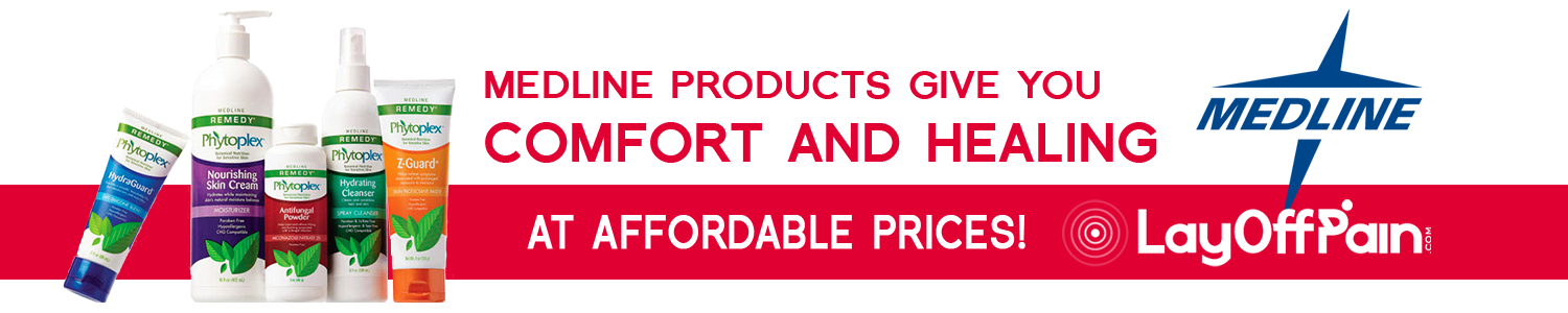 Medline products give you comfort and healing at affordable prices!